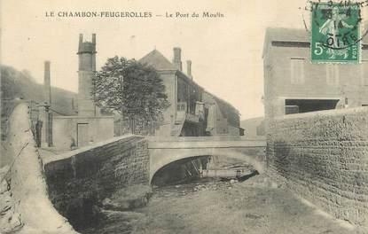 """.CPA FRANCE 42 """" Le Chambon Feugerolles, Le pont du moulin"""""""