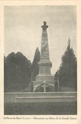 """.CPA  FRANCE 42  """"St Pierre de Boeuf, Monument aux morts"""""""