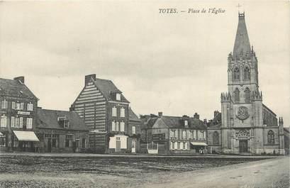 """.CPA  FRANCE 76 """"Totes, Place de l'église"""""""
