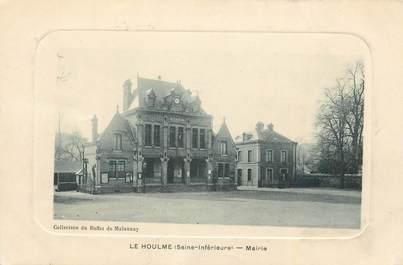 ".CPA FRANCE 76 ""Le Houlme, Mairie"""