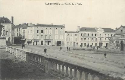 """.CPA  FRANCE 79  """"  Parthenay, Entrée de la Ville"""""""