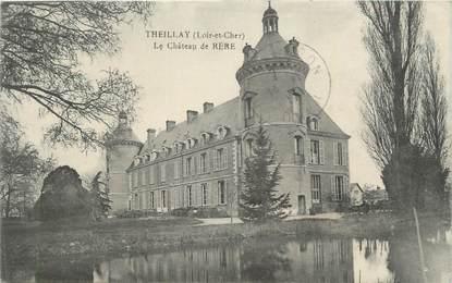 """. CPA FRANCE 41 """"Theillay, Le château de Rère"""""""