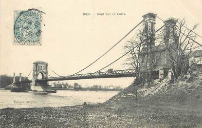 """. CPA  FRANCE 41 """"Mer, Pont sur la Loire"""""""