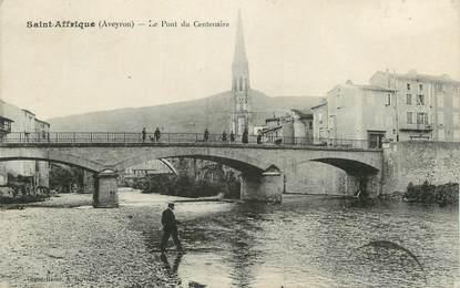 """. CPA  FRANCE 12 """"Sainte Affrique, Le Pont du Centenaire"""""""""""