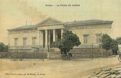 """.CPA FRANCE 12 """"Rodez, Le Palais de Justice"""""""