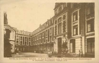 """. CPA FRANCE 59 """"Dunkerque, Hôtel du châpeau rouge rue St Sébastien"""""""