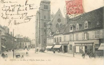 ".CPA  FRANCE 21 ""Dijon, Rue et église St Jean"""