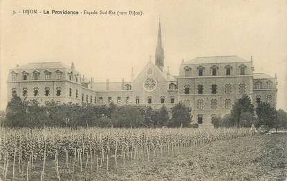 """.CPA  FRANCE 21 """"Dijon, La providence"""""""