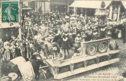 """. CPA  FRANCE  76 """" Rouen, Le millénaire Normand 1911, grand cortège historique , char de la faïence"""""""