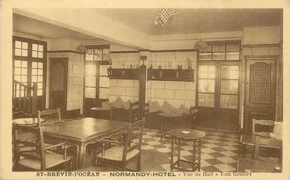 """.CPA  FRANCE 44 """"St Brévin l'Océan, Normandy Hôtel, vue du hall tout confort"""""""