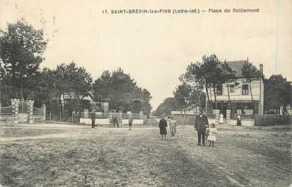 """.CPA  FRANCE 44 """"St Brévin les Pins, Place du Ralliement"""""""