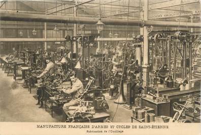 """.CPA  FRANCE 42 """"St  Etienne,  Manufacture Française d'Armes et Cycles de St Etienne, fabrication de l'outillage"""""""