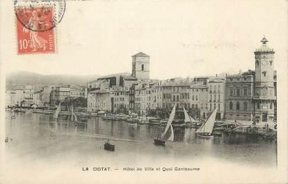 """.CPA FRANCE 13 """"La Ciotat, Hôtel de Ville et Quai Ganteaume"""""""