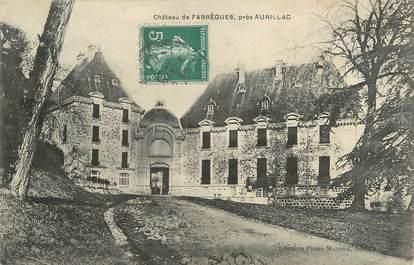 """. CPA FRANCE 15 """"Près d'Aurillac, Château de Fabrègues"""""""