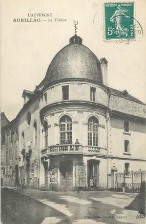""". CPA FRANCE 15 """"Aurillac, Le Théâtre"""""""