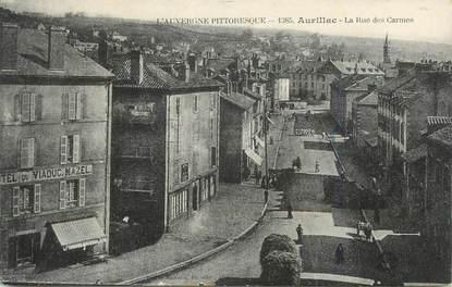 ". CPA FRANCE 15 ""Aurillac, Rue des Carmes"""