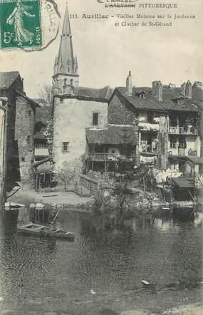 """. CPA FRANCE 15 """"Aurillac, Vieilles maisons sur la Jordanne et clocher de St Géraud"""""""