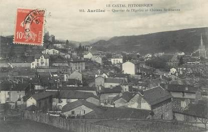 """. CPA FRANCE 15 """"Aurillac, Quartier de l'Egalité et Château de St Etienne"""""""