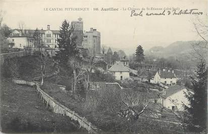 """. CPA FRANCE 15 """"Aurillac, Le château de St Etienne"""""""