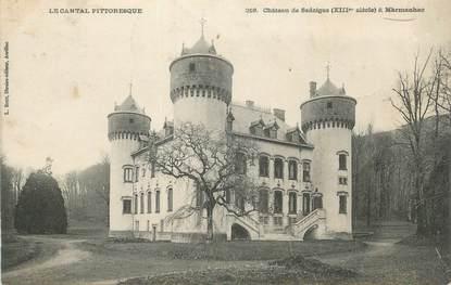 """. CPA  FRANCE 15 """"Marmanhac, Château de Sedaiges"""""""
