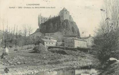 """. CPA  FRANCE 15  """"Le Sailhans, Le château"""""""
