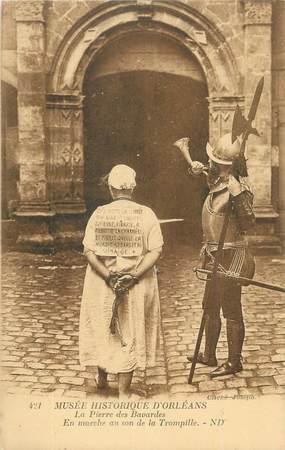 """. CPA FRANCE 45 """"Orléans, La pierre des bavardes, en marche au son de la tonquille"""""""