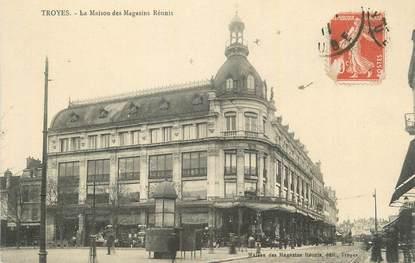 """. CPA   FRANCE 10 """"Troyes, La Maison des Magasins Réunis"""""""