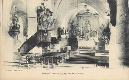 """CPA FRANCE 81 """"Barre, Vue intérieure de l'église""""."""