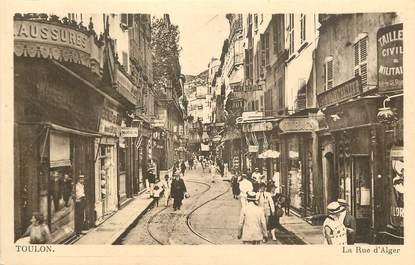 """CPA FRANCE 83 """"Toulon, la Rue d'Alger  """""""