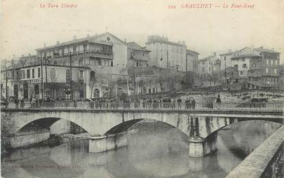 "CPA FRANCE 81 "" Graulhet, Le pont neuf""."