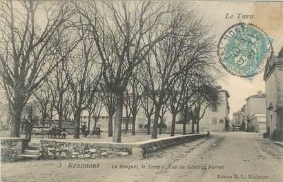 """CPA FRANCE 81 """"Réalmont, Le Bosquet, le temple, rue général Ferret""""."""