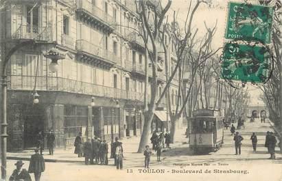 """CPA FRANCE 83 """"Toulon, Bld de Strasbourg  """" / TRAMWAY"""