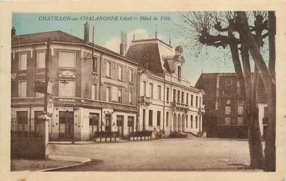 """CPA FRANCE 01 """"Chatillon sur Chalaronne, Hôtel de Ville""""."""
