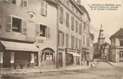 """CPA FRANCE 01 """" Bourg en Bresse, Maison natale de Lalande et le temple protestant""""."""