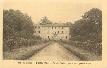 """CPA FRANCE 01 """" Trévoux, Ecole du Roquet""""."""