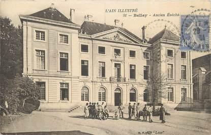 "CPA FRANCE 01 "" Belley, Ancien Evêché""."
