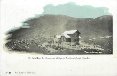 """CPA FRANCE 73 """"Le Mont Jovet, Bataillon des chasseurs alpins""""."""