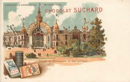 """CPA FRANCE 75 """"Paris, Exposition universelle de 1900, Chocolat Suchard"""""""