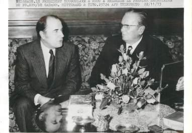 "PHOTO ORIGINALE / YOUGOSLAVIE ""Belgrade, Mitterand et Tito, 1973"""