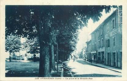 """CPA FRANCE 38 """"Les Avenières, La place et la grande rue""""."""