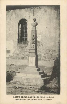 """CPA FRANCE 43 """"St Jean d'Aubrigouxx, Monument aux morts""""."""