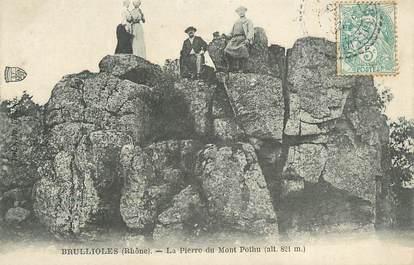 """CPA FRANCE 69 """" Brullioles, La pierre du Mont Pothu""""."""