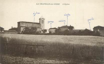 """CPA FRANCE 69 """"La Chapelle sur Coise, L'église""""."""
