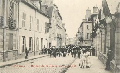 """CPA FRANCE 03 """"Moulins, Retour de la revue du 14 juillet""""."""