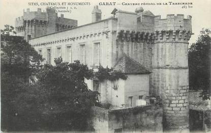 "CPA FRANCE 16 ""Garat, Château féodal de la Tranchade""."