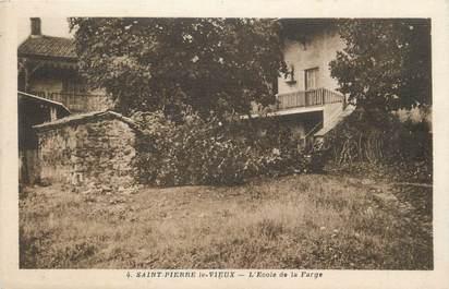 """CPA FRANCE 21 """" Saint Pierre le Vieux,, L'école de la Farge""""."""