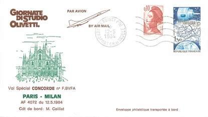 """LETTRE 1 ER VOL DU CONCORDE """"Paris / Milan, 1984, Commandant de Bord M. CAILLAT"""""""