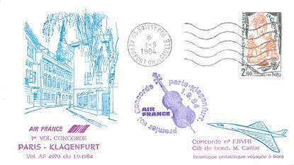 """LETTRE 1 ER VOL DU CONCORDE """"Paris / Klagenfurt, 1er septembre 1984, Commandant de Bord M. CAILLAT"""""""