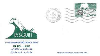 """LETTRE 1 ER VOL DU CONCORDE """"Paris / Lille, 20 mai 1984, commandant de bord: M.CAILLAT"""""""