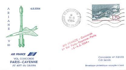 """LETTRE 1 ER VOL DU CONCORDE """"Paris / Cayenne, 2 aout 1984, Commandant de Bord: JACOB"""""""